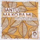 Ma Ko Ba Mi (Coflo & DJ Said Remixes) de Bantu