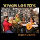 Vivan Los 70's de Kim Kuzma