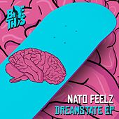 Dreamstate EP by Nato Feelz