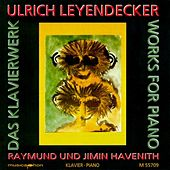 Leyendecker, U.: Works for Piano de Various Artists