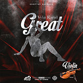 Great by VYBZ Kartel