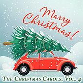 The Christmas Carols, Vol. 4 von Various Artists
