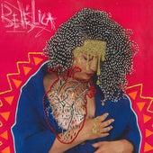 Bebélica by Bebel Frota
