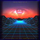 Ibiza Meditatio . Relaxing Music with Space  Sounds  for Meditation by Lana Tele