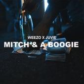 Mitch & A Boogie von Weezo