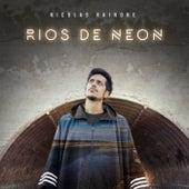 Ríos de Neón von Nicolás Rainone