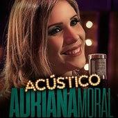 Adriana Moral (Acústico) von Adriana Moral