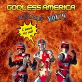 Godless America Mixtape, Vol. 6 by Various Artists