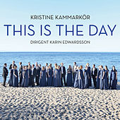 This Is The Day de Kristine Kammarkör