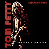 Tom Petty - Broadcast Rarities by Tom Petty
