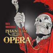 Rick Wakeman - Phantom Of The Opera by Rick Wakeman