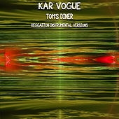 Tom's Diner (Reggaeton Instrumental Versions) von Kar Vogue