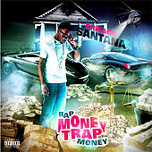 Rap Money Trap Money by Chicago Santana