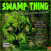 Swamp Thing - The Complete Fantasy Playlist by Various Artists