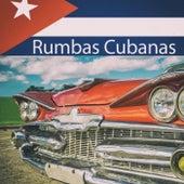 Rumbas Cubanas von Various Artists