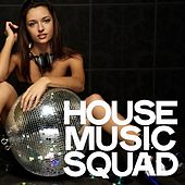 House Music Squad de Various Artists