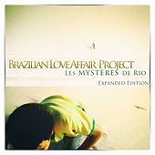 Les Mysteres de Rio di Brazilian Love Affair Project