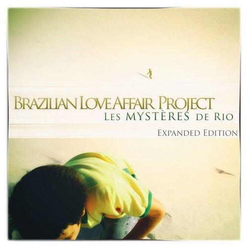 Les Mysteres de Rio di Brazilian Love Affair Project