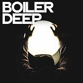 Boiler Deep de Various Artists