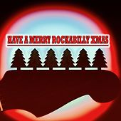 Have a Merry Rockabilly Xmas von Various Artists