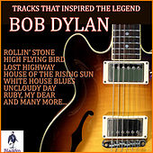 Tracks That Inspired the Legend Bob Dylan de Various Artists