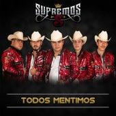 Todos Mentimos by Supremos de la S