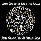 Joyeux Noël de Johnny Cole and The Robert Evans Chorus