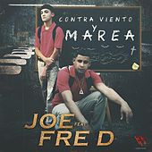 Contra Viento y Marea by Joe