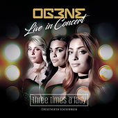 Three Times A Lady (Live In Concert) de OG3NE
