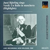 Verdi, G.: Un Ballo in Maschera (Highlights) (Bjorling) (1950) von Various Artists
