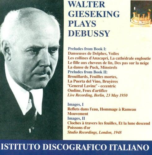 Debussy, C.: Preludes / Images (Gieseking) (1948, 1950) by Walter Gieseking