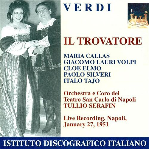 Verdi, G.: Trovatore (Il) [Opera] (1951) by Various Artists