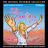 This Beautiful City (The Michael Friedman Collection) van Michael Friedman