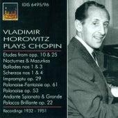Chopin, F.: Piano Music (Vladimir Horowitz Plays Chopin) (1932-1953) by Vladimir Horowitz
