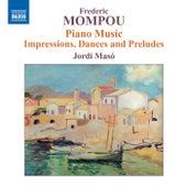 Mompou: Piano Music, Vol. 6 by Jordi Maso