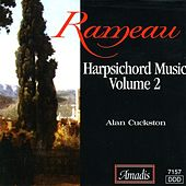 Rameau: Harpsichord Music Vol.  2 by Alan Cuckston