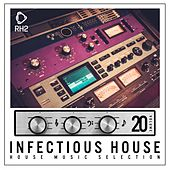 Infectious House, Vol. 20 by Various Artists