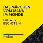 Bechstein: Das Märchen vom Mann im Monde (Reclam Hörbuch) von Reclam Hörbücher