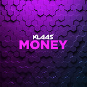 Money by Klaas