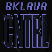 CNTRL (Radio Edit) by Bklava