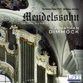 Mendelssohn: Organ Sonatas by Jonathan Dimmock