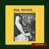 Pot Pie (Album of 1954) by Phil Woods