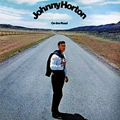 On The Road by Johnny Horton