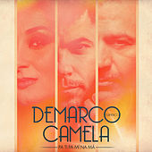 Pa ti pa mí na má (feat. Camela) by Demarco Flamenco
