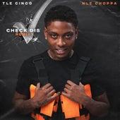 Check Dis (feat. NLE Choppa) (Remix) von TLE Cinco
