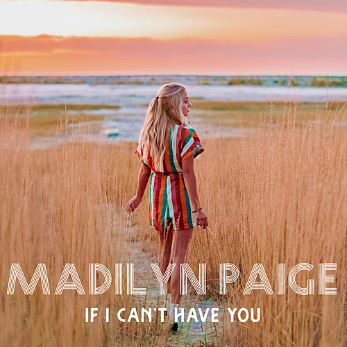 If I Can't Have You von Madilyn Paige