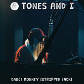 Dance Monkey (Stripped Back) van Tones and I