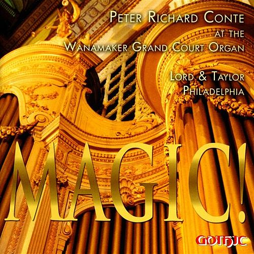 Magic! by Peter Richard Conte