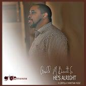 He's Alright by Gerald M. Burnett  Sr.