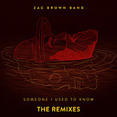 Someone I Used To Know (The Remixes) de Zac Brown Band